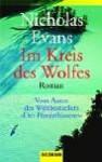 Im Kreis des Wolfs. - Nicholas Evans