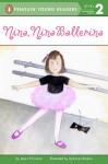 Nina, Nina Ballerina - Jane O'Connor, Dyanne Disalvo