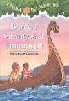 Barcos Vikingos Al Amanecer (Casa del Arbol) - Mary Pope Osborne, Sal Murdocca