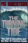 The Turning Tide - Pat Robertson