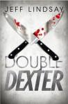 Double Dexter - Jeff Lindsay