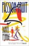 Passionfruit - Daniel Pennac, Ian Monk