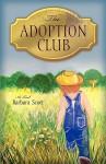 The Adoption Club - Barbara Scott
