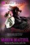 Warrior Beautiful - Wendy Knight