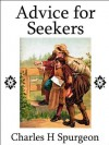 Advice for Seekers - Charles H. Spurgeon, Mark Riedel