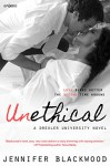 Unethical (Entangled Embrace) - Jennifer Blackwood