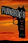 The Pawnbroker - Aimee Thurlo, David Thurlo