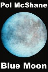 Blue Moon - Pol McShane