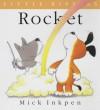Rocket - Mick Inkpen