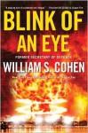 Blink of an Eye - William S. Cohen