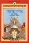 The Mummy's Tomb - Stephanie Spinner