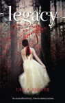 Legacy (The Legacy Trilogy) - Cayla Kluver