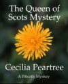 The Queen of Scots Mystery - Cecilia Peartree