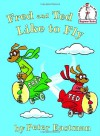 Fred and Ted like to fly (Beginner Books(R)) - Peter Eastman