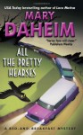 All the Pretty Hearses: A Bed-and-Breakfast Mystery - Mary Daheim