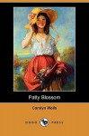 Patty Blossom - Carolyn Wells