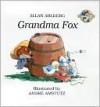 Grandma Fox - Allan Ahlberg, André Amstutz