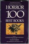 Horror: The 100 Best Books - Stephen Jones, Kim Newman