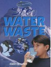 Stop Water Waste - Claire Llewellyn
