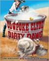 Cowpoke Clyde and Dirty Dawg - Lori Mortensen, Michael Allen Austin