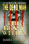 The Beast Within - James Daniels, William Rabkin, Lee Goldberg