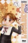 L'académie Alice, Volume 1 - Tachibana Higuchi