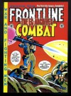 The EC Archives: Frontline Combat, Vol. 1 - Harvey Kurtzman, John Severin, Will Elder, Jack Davis, Russ Heath, Wallace Wood