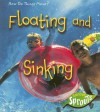 Floating And Sinking (How Do Things Move?) - Sue Barraclough