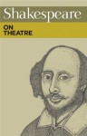 Shakespeare on Theatre - Nick De Somogyi
