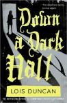 Down a Dark Hall - Lois Duncan