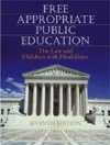Free Appropriate Public Education: The Law And Children With Disabilities - Ann Turnbull