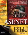 ASP .NET Bible - Mridula Parihar, Essam Ahmed, Jim Chandler, Bill Hatfield, Rick Lassan, Peter MacIntyre, Dave Wanta