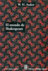 El Mundo de Shakespeare (El Otro Lado) - W.H. Auden, Fabián Lebenglik