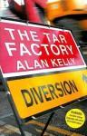 The Tar Factory - Alan Kelly