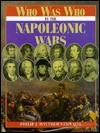 Who Was Who In The Napoleonic Wars - Philip J. Haythornthwaite, Michael Boxall, David Gibbins