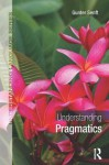 Understanding Pragmatics - Gunter Senft