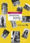 Bananowy song - Krzysztof Masłoń