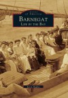 Barnegat, Life by the Bay - Kevin Hughes