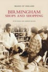 Birmingham Shops and Shopping - Peter Drake, Andrew Maxam