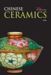 Chinese Ceramics - Ji Wei, Christopher Malone, Sylvia Yu, Julian Chen