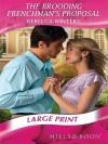 The Brooding Frenchman's Proposal. Rebecca Winters - Rebecca Winters