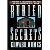 Buried Secrets: A True Story of Drug Running, Black Magic, and Human Sacrifice - Edward Humes
