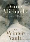 The Winter Vault - Anne Michaels