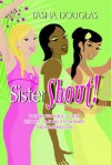Sistershout! - Tasha Douglas