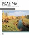 Brahms -- Waltzes, Op. 39 (Alfred Masterwork Edition) - Johannes Brahms, Henry Levine