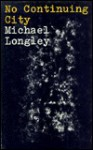 No Continuing City - Michael Longley