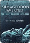 Armageddon Averted - Stephen Kotkin