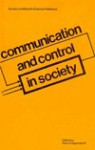 Communication And Control In Society - Klaus H. Krippendorff
