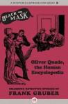 Oliver Quade, the Human Encyclopedia: Smashing Detective Stories - Frank Gruber, Kevin Burton Smith