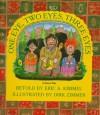 One Eye, Two Eyes, Three Eyes: A Hutzul Tale - Eric A. Kimmel, Dirk Zimmer